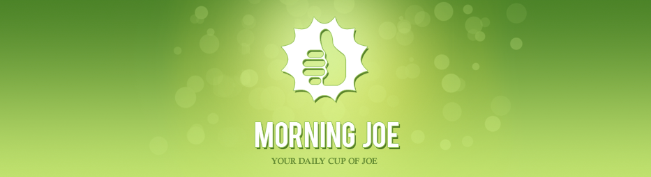 Your daily cup of Joe